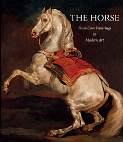 THE HORSE:  From Cave Paintings to Modern Art - Slip Case Book