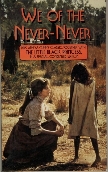 We of the Never-Never and the Little Black Princess