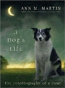 A Dog's Life - The Autobiography of a Stray - HB