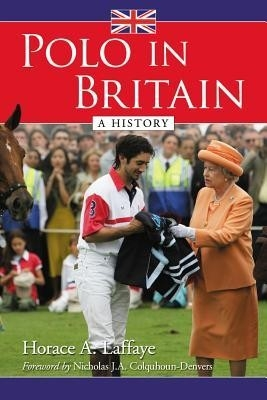 Polo in Britain- A History - HB