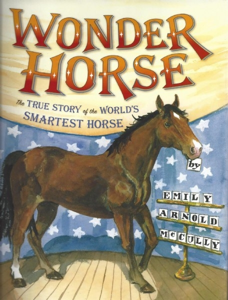 Wonder Horse: The True Story of the World's Smartest Horse - HB