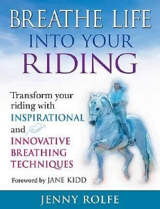 Breathe Life Into Your Riding - HB