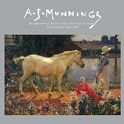 A J Munnings: An Appreciation of the Artist