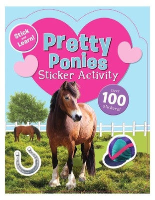 Pretty Ponies Sticker Activity Book - Over 100 Stickers - PB