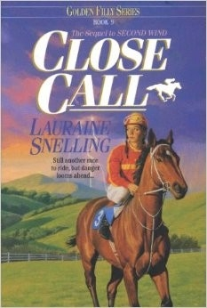 Golden Filly Book 9 - Close Call - PB