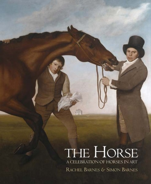 The Horse: A Celebration of Horses In Art