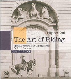 Art of Riding: Classical Dressage up to High School - HB