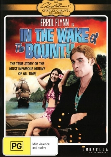 In The Wake of the Bounty - True Story - DVD