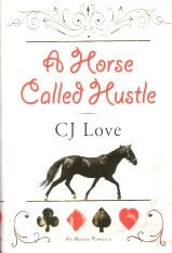 A Horse Called Hustle - HB