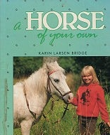 A Horse of Your Own