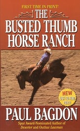 Busted Thumb Horse Ranch, The