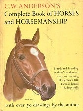 Complete Book of Horses and Horsemanship - HB