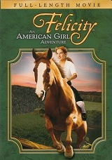 Felicity an American Girl Adventure - Region 1 (NTSC) DVD