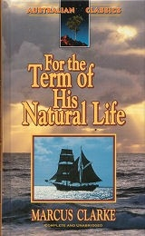 For the Term of His Natural Life - Complete & Unabridged - HB