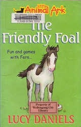 The Friendly Foal (Very Young Readers)
