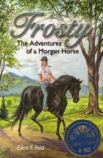 Frosty, the Adventures of a Morgan Horse