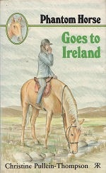 Phantom Horse Goes to Ireland