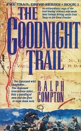 Goodnight Trail, The