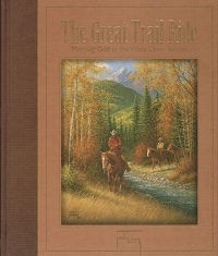The Great Trail Ride- Meeting God in the Wide Open Spaces - HB