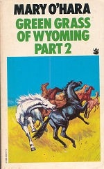 Green Grass of Wyoming - Part 2