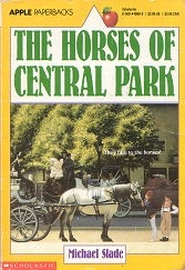Horses of Central Park, The