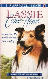 Lassie Come Home - Complete and Unabridged