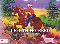 Lightning Reed, A Mighty Fine Horse