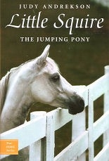 Little Squire The Jumping Pony - True Horse Stories