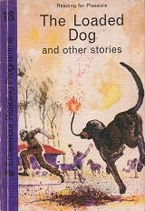 The Loaded Dog and other stories.