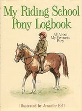 My Riding School Pony Logbook - All About My Favourite Pony