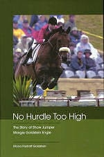 No Hurdle Too High: The Story of Show Jumper Margie Goldstein Engle - HB