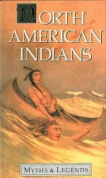 North American Indians - Myths & Legends HB