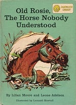 Old Rosie, The Horse Nobody Understood - HB