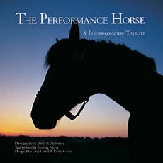The Performance Horse a Photographic Tribute - HB