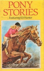 Pony Stories, Featuring Kit Hunter  - HB