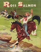 Ross Salmon and the Horse Thieves - HB