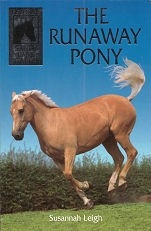 Runaway Pony, The