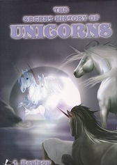 The Secret History of Unicorns - HB