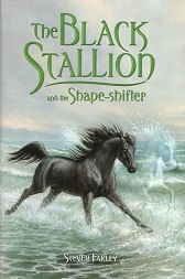 Black Stallion and the Shape Shifter - HB