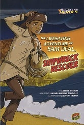 Lifesaving Adventure of Sam Deal, Shipwreck Rescuer