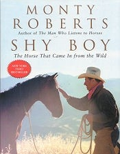 Shy Boy - The Horse that Came in from the Wild.