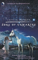 Song of Unmaking (Larger Format Paperbacks)