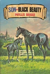 Son of Black Beauty (Abridged Edition) - HB by Phyllis Briggs