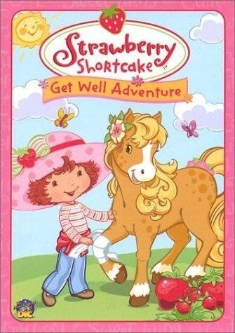 Strawberry Shortcake:  Get Well Adventures - DVD