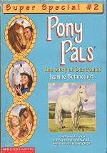 Super Special - The Story of Our Ponies