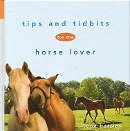 Tips and Tidbits for the Horse Lover - HB