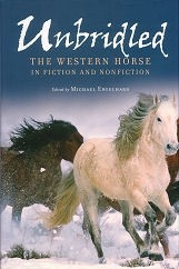 Unbridled: The Western Horse in Fiction and Non-Fiction HB