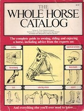 Whole Horse Catalog, The