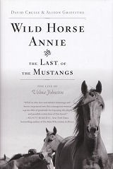 Wild Horse Annie and The Last of the Mustangs - HB